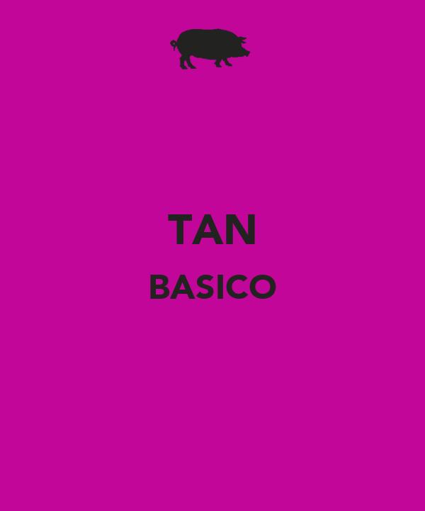 TAN BASICO