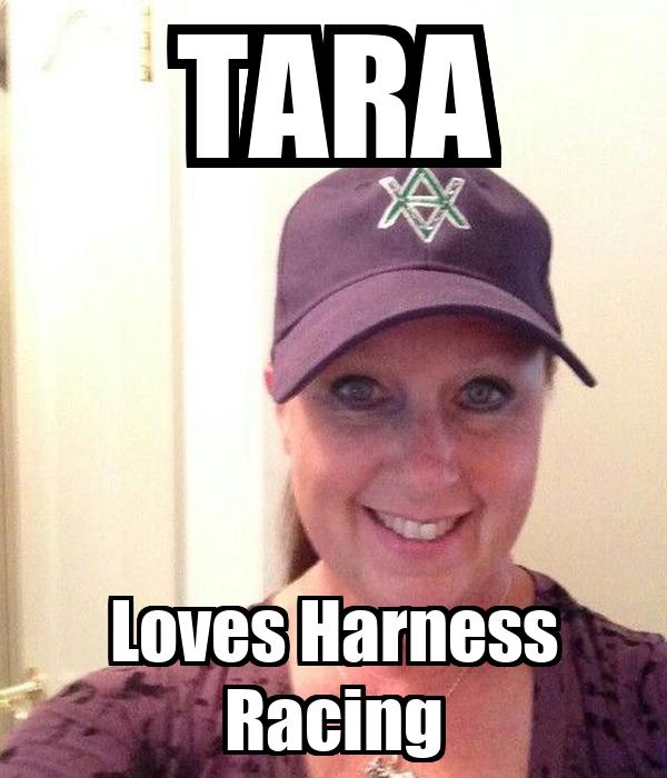 TARA Loves Harness Racing