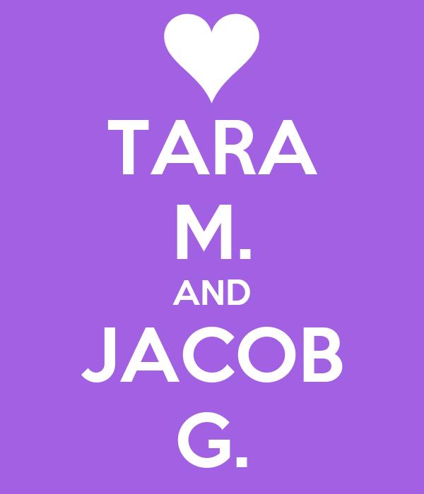 TARA M. AND JACOB G.