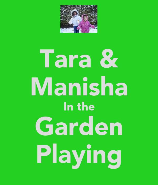 Tara & Manisha In the Garden Playing