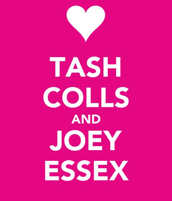 TASH COLLS AND JOEY ESSEX