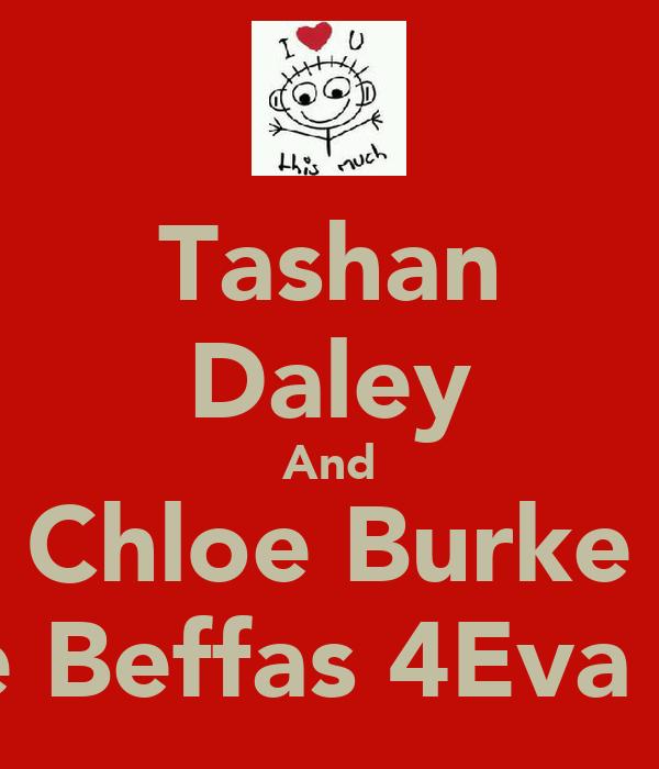 Tashan Daley And Chloe Burke Are Beffas 4Eva <3