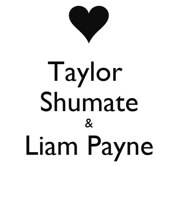 Taylor  Shumate & Liam Payne