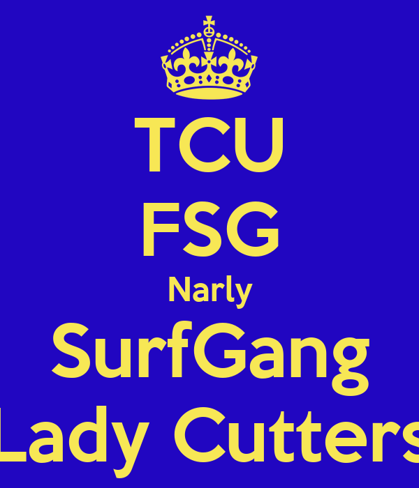 TCU FSG Narly SurfGang Lady Cutters
