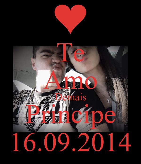 Te Amo Demais Principe 16.09.2014