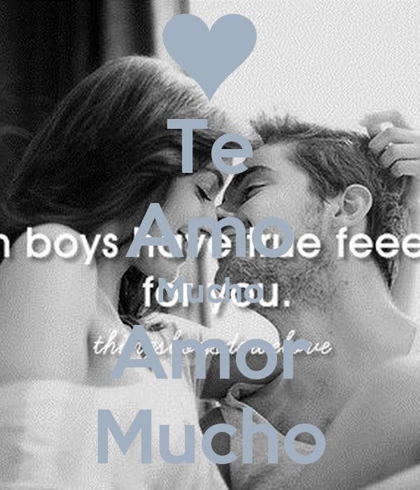 Te Amo Mucho Amor Mucho
