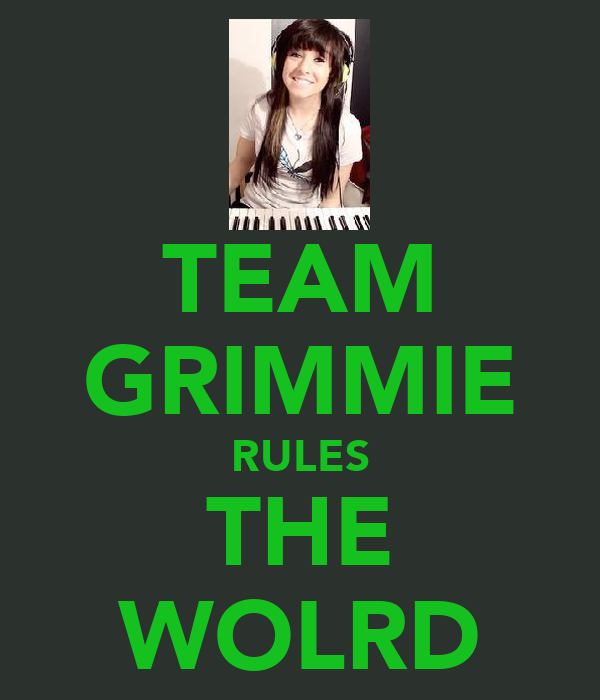 TEAM GRIMMIE RULES THE WOLRD