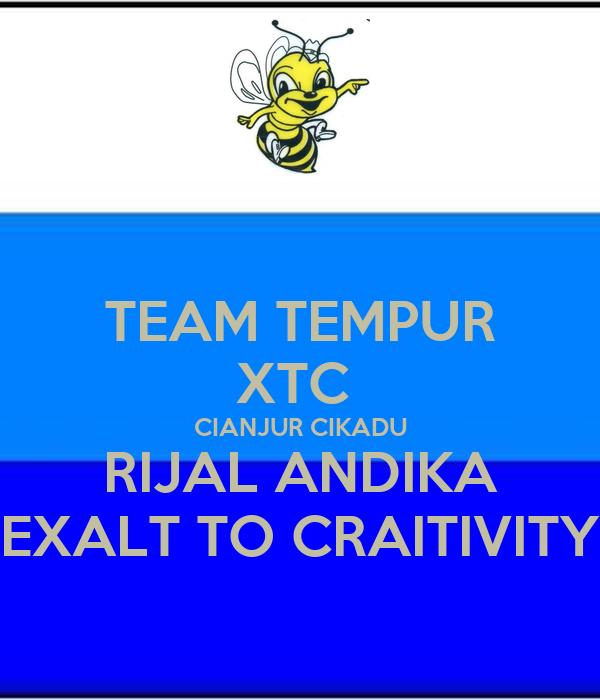 TEAM TEMPUR XTC  CIANJUR CIKADU RIJAL ANDIKA EXALT TO CRAITIVITY