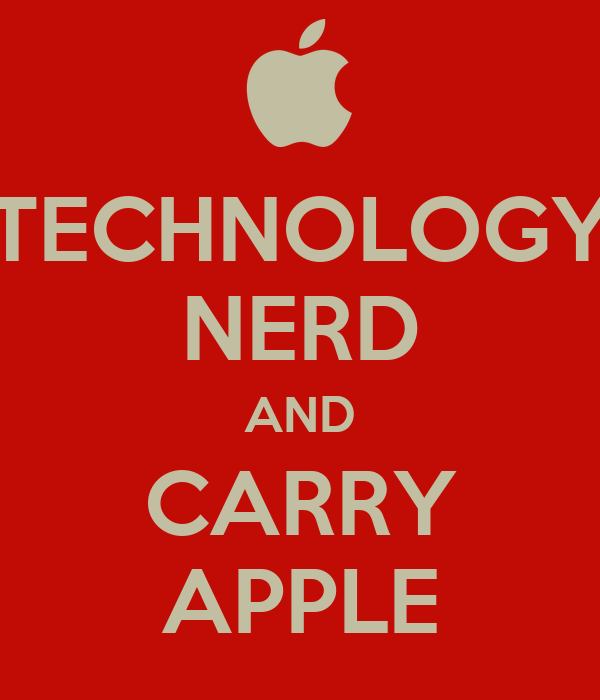 TECHNOLOGY NERD AND CARRY APPLE