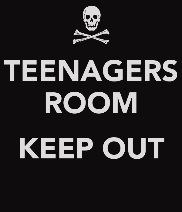 TEENAGERS ROOM  KEEP OUT