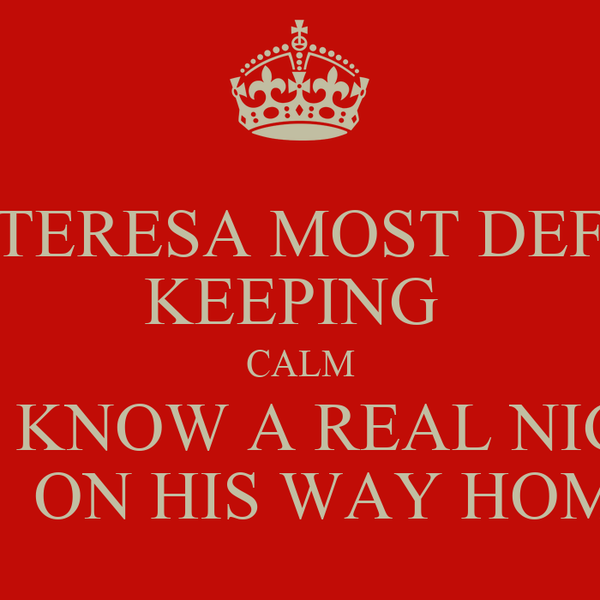 TERESA MOST DEF KEEPING  CALM SHE KNOW A REAL NIGGA IS  ON HIS WAY HOME
