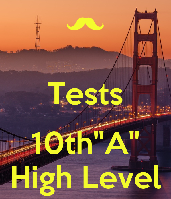 """Tests  10th""""A"""" High Level"""