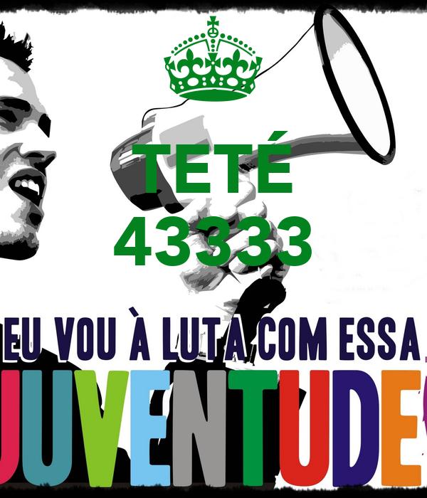 TETÉ 43333