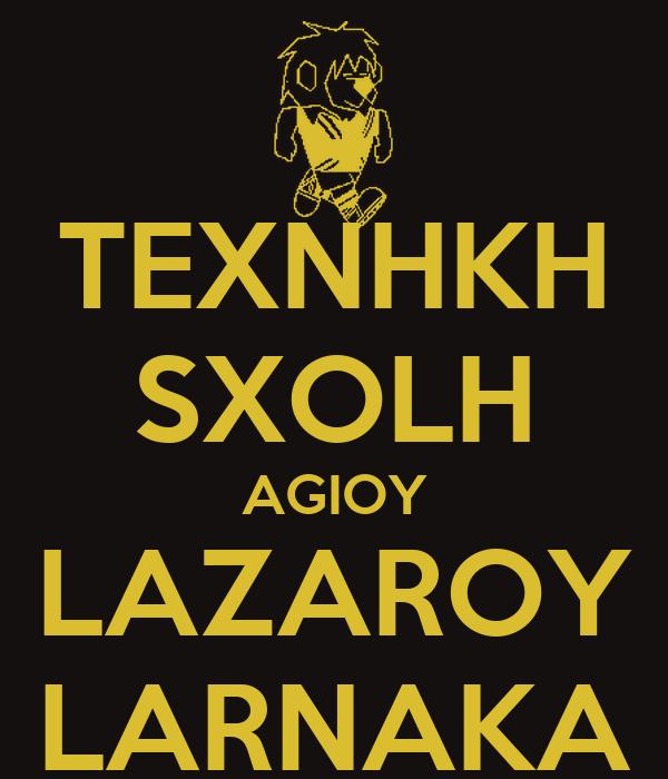 TEXNHKH SXOLH AGIOY LAZAROY LARNAKA