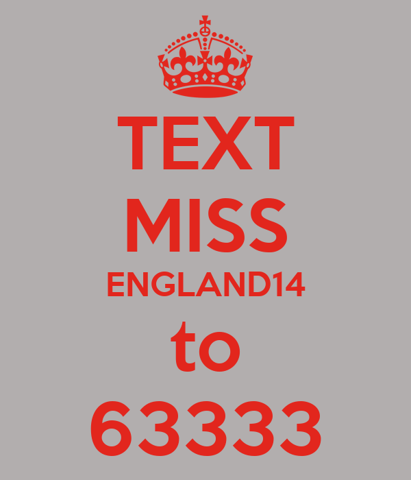 TEXT MISS ENGLAND14 to 63333