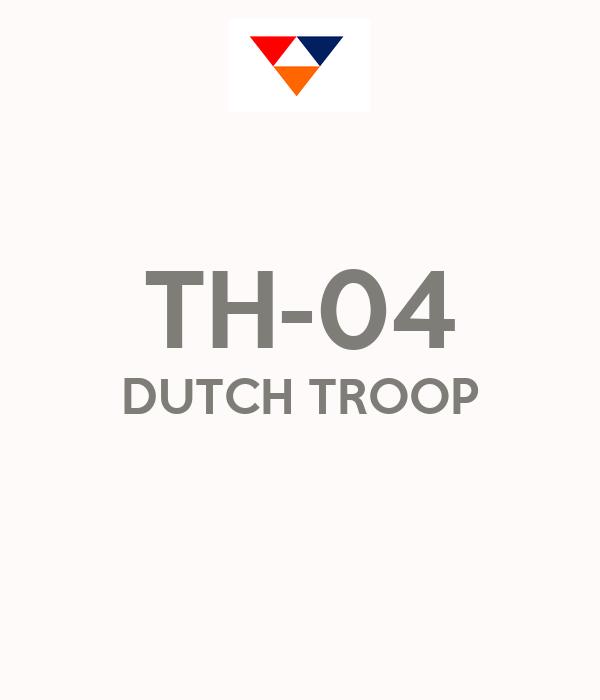 TH-04 DUTCH TROOP