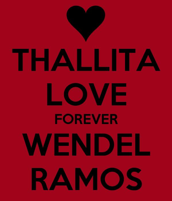 THALLITA LOVE FOREVER WENDEL RAMOS