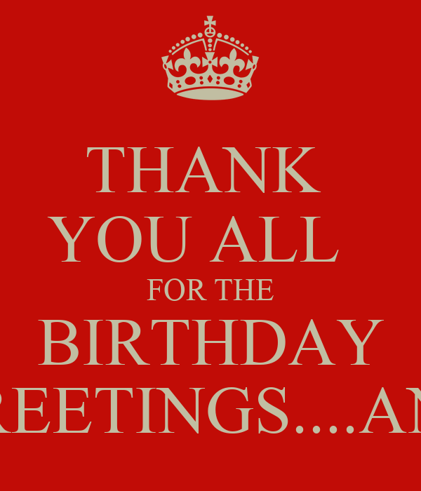 Thank you all for the birthday greetingsu poster anu keep thank you all for the birthday greetingsu m4hsunfo Gallery