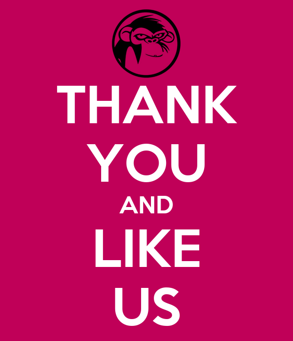 THANK YOU AND LIKE US