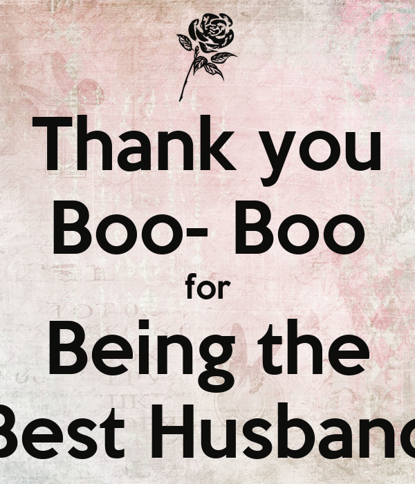 Thank You Boo Boo For Being The Best Husband Poster Wife Keep