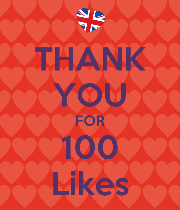 THANK YOU FOR 100 Likes