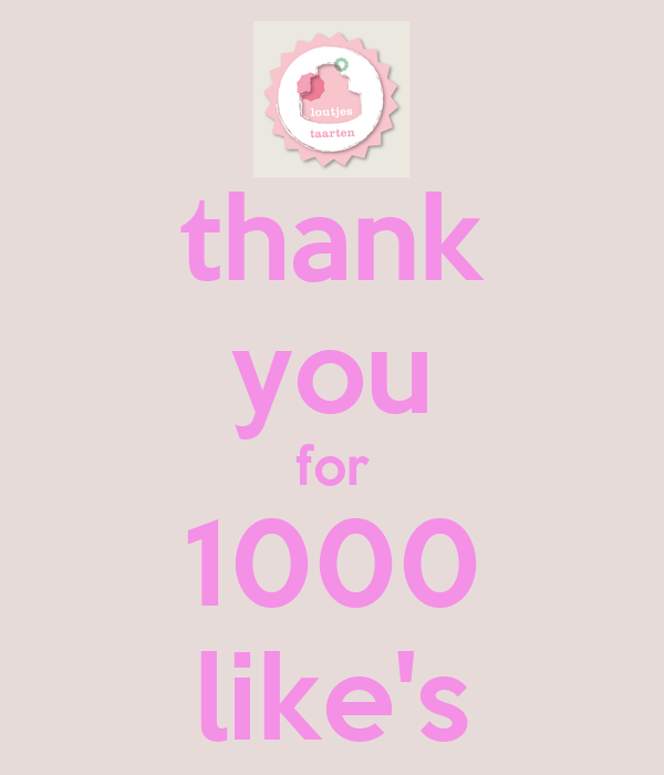thank you for 1000 like's