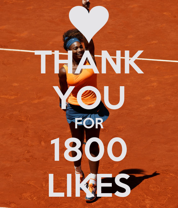 THANK YOU FOR 1800 LIKES