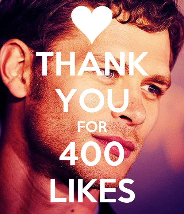 THANK YOU FOR 400 LIKES