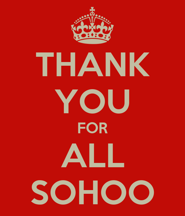 THANK YOU FOR ALL SOHOO