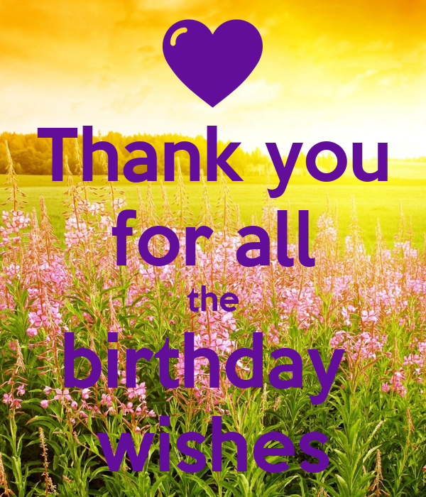 Thank You For All The Birthday Wishes Poster