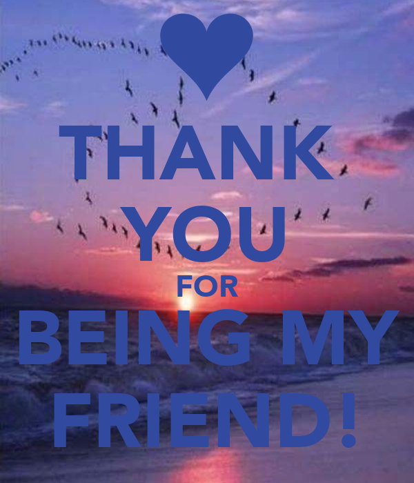 Thank You For Being My Friend Poster Jan Keep Calm O Matic