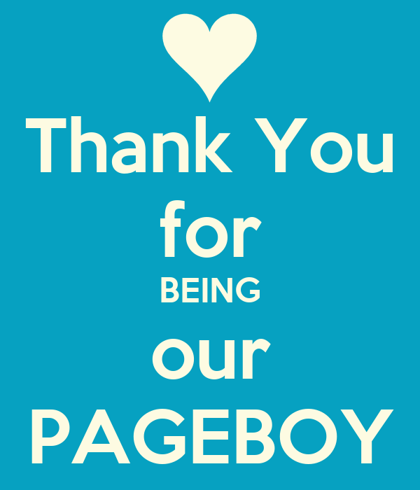 Thank You for BEING our PAGEBOY