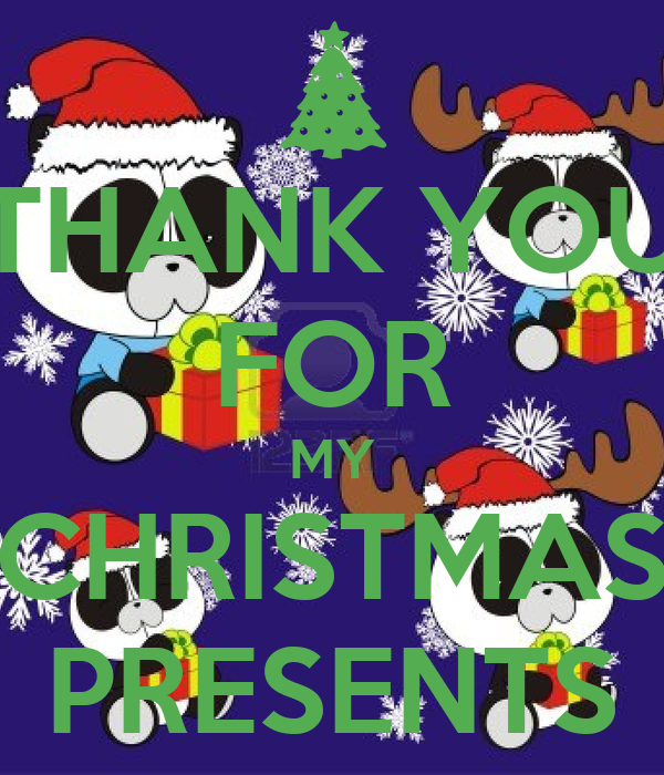 thank you for my christmas presents poster gdh keep calm o matic