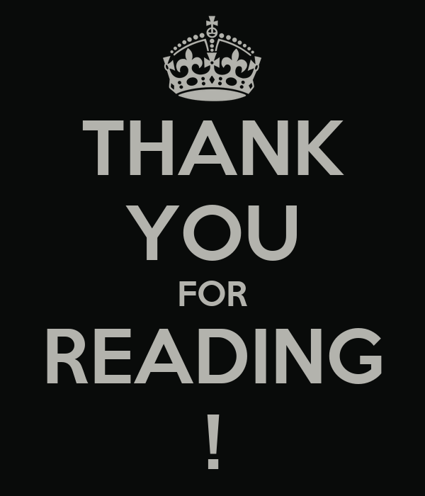 THANK YOU FOR READING !