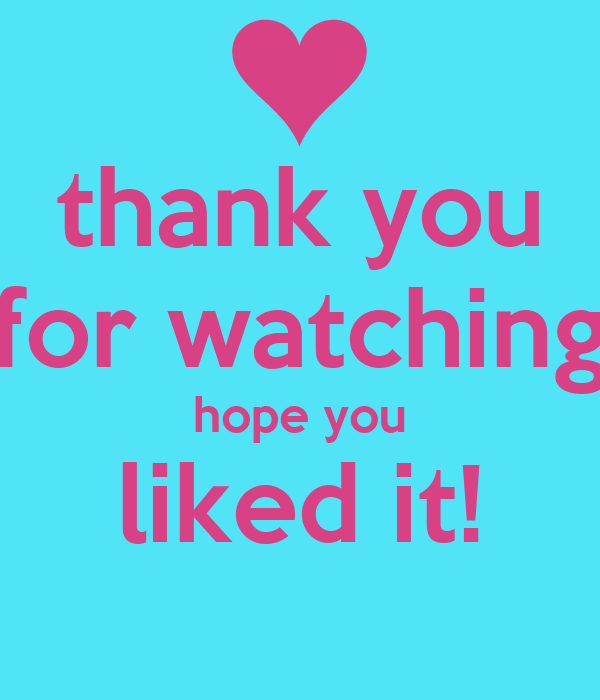 thank you for watching hope you liked it!