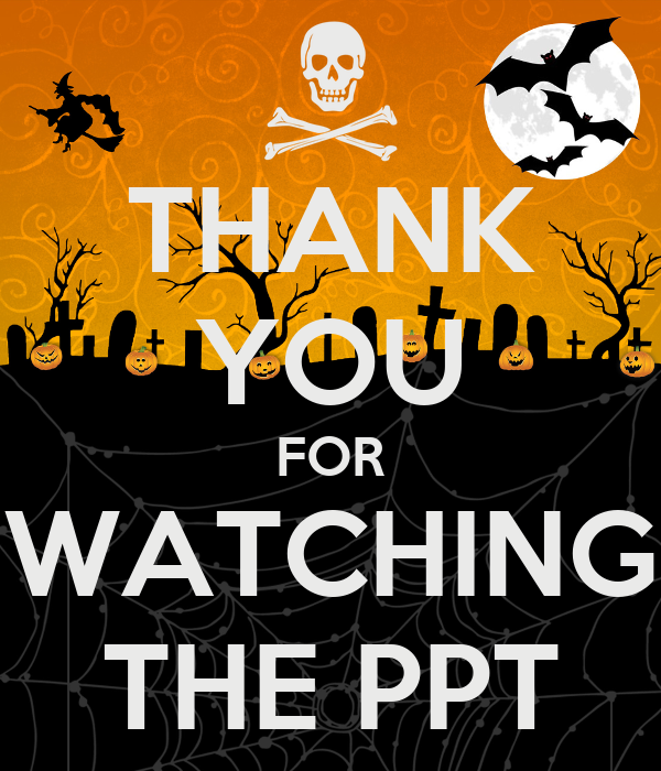 THANK YOU FOR WATCHING THE PPT