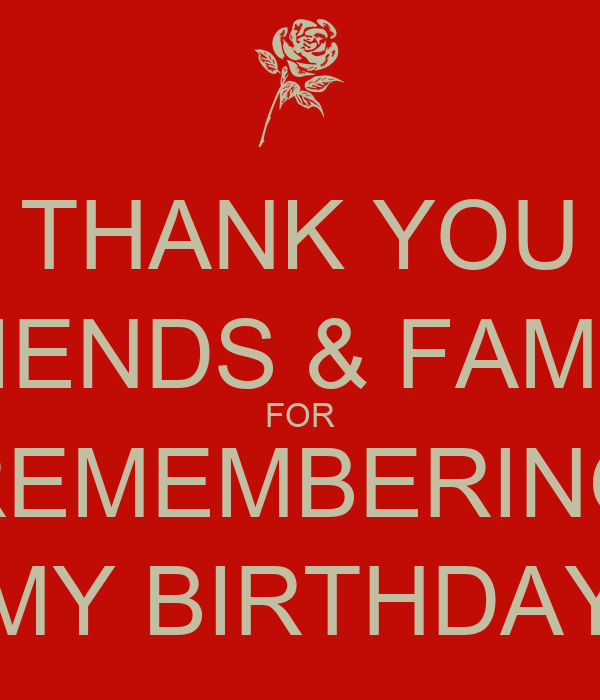 thank you friends family for remembering my birthday