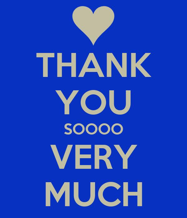 THANK YOU SOOOO VERY MUCH