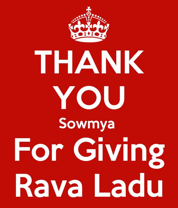 THANK YOU Sowmya  For Giving Rava Ladu