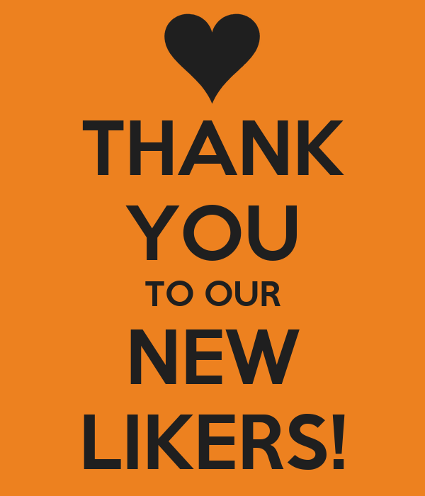 THANK YOU TO OUR NEW LIKERS!