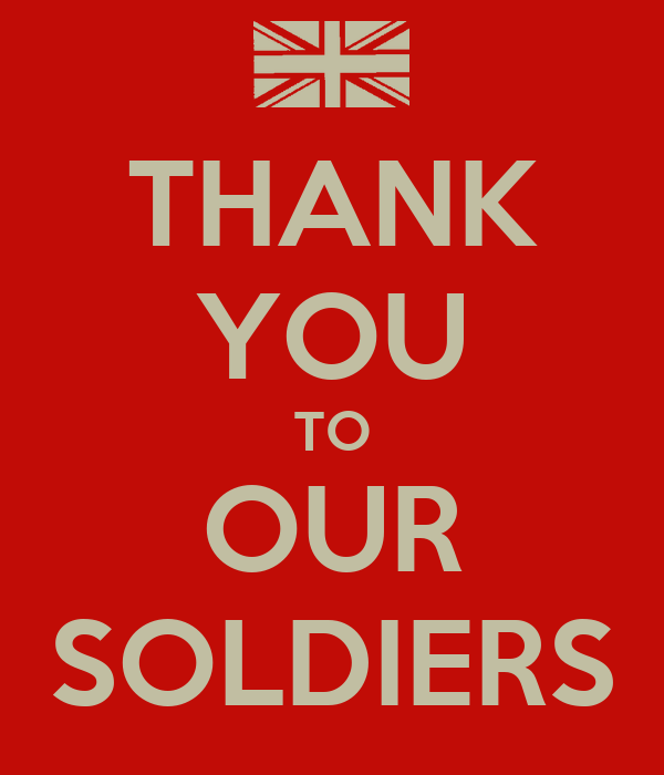 THANK YOU TO OUR SOLDIERS