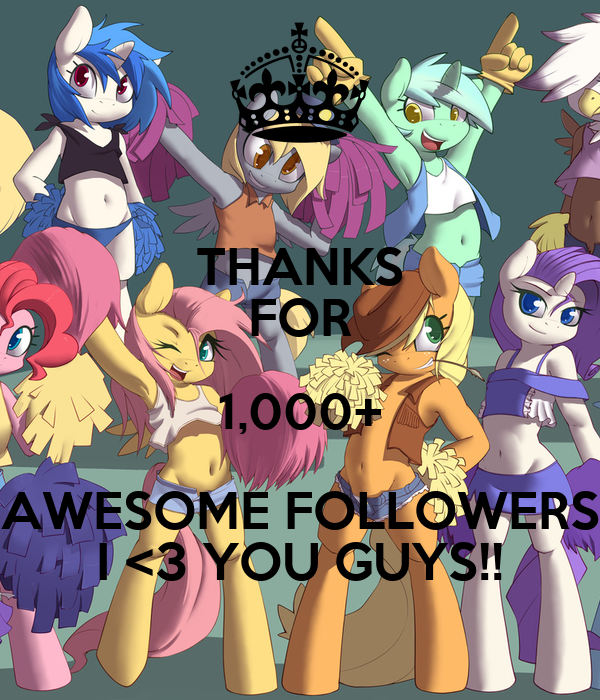 THANKS FOR 1,000+ AWESOME FOLLOWERS I <3 YOU GUYS!!