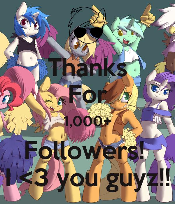 Thanks For 1,000+ Followers!  I <3 you guyz!!