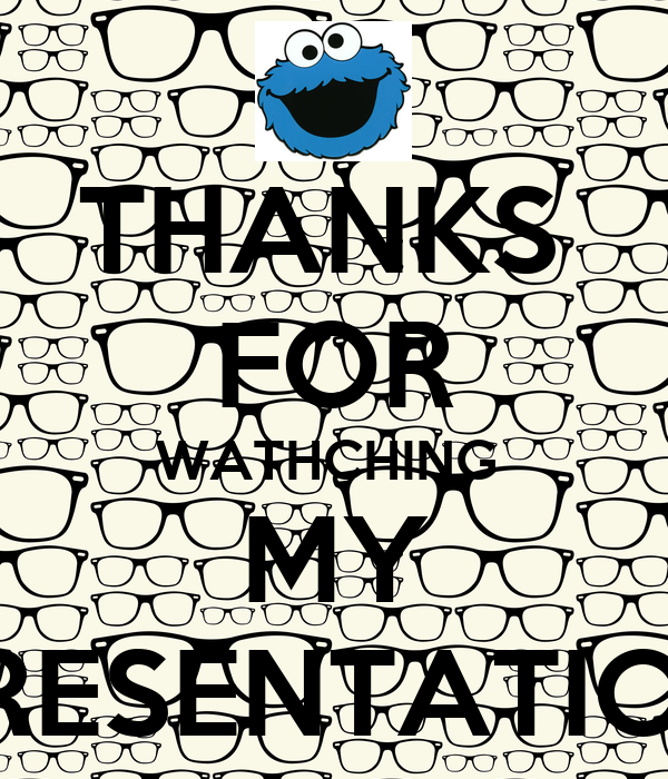 THANKS  FOR WATHCHING  MY PRESENTATION