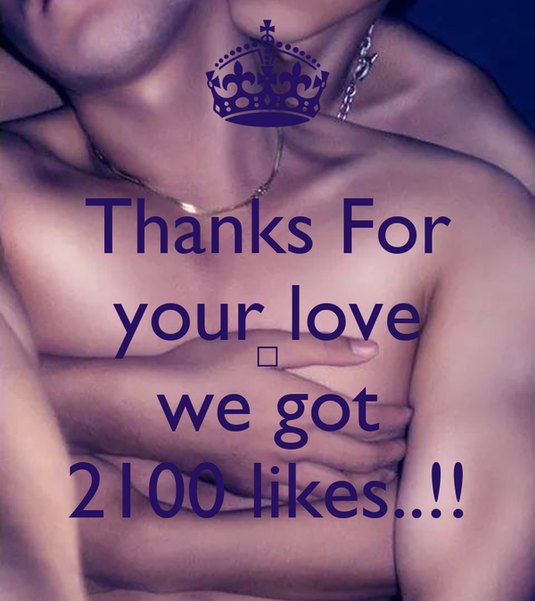 Thanks For your love ❤ we got 2100 likes..!!