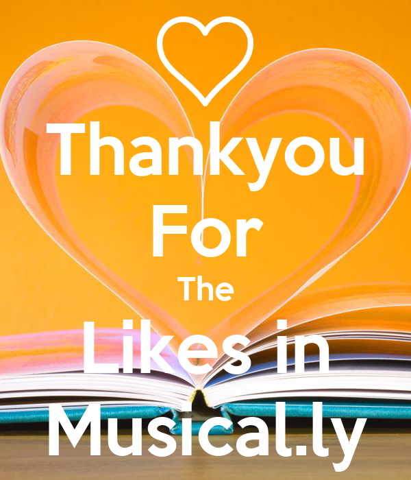 Thankyou For The Likes in Musical.ly