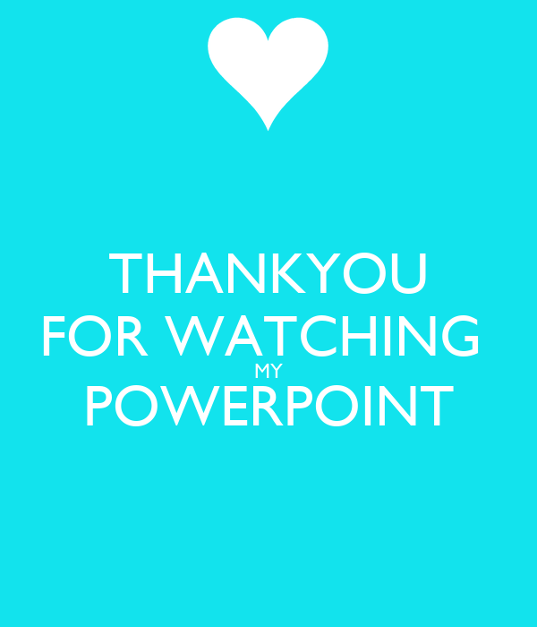 THANKYOU FOR WATCHING MY POWERPOINT Poster | Leah | Keep ...