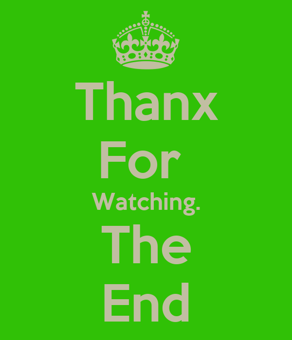 Thanx For  Watching. The End