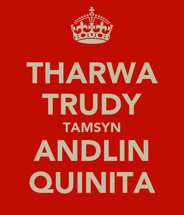 THARWA TRUDY TAMSYN ANDLIN QUINITA