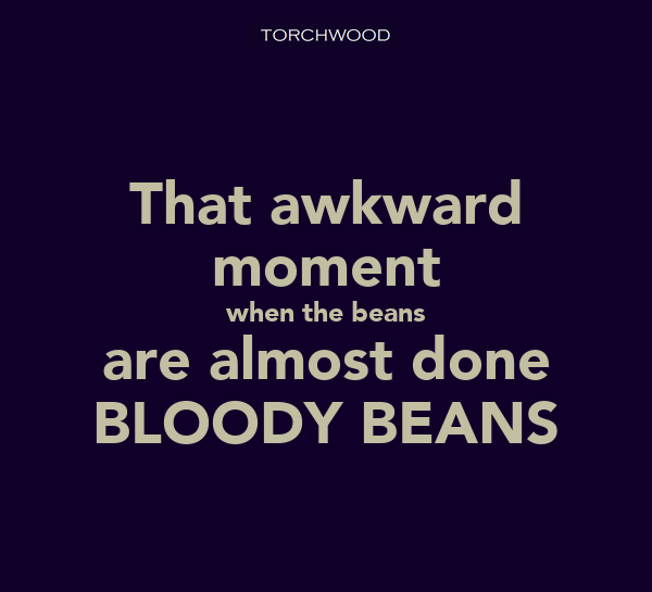 That awkward moment when the beans are almost done BLOODY BEANS